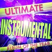 Ultimate Instrumental Album Of The Year Songs