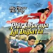Phir Laharaya Lal Dupatta Songs