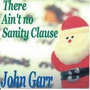 There Ain't No Sanity Clause Songs