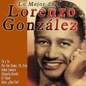 Lo Mejor De Lorenzo González Songs