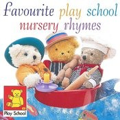 Favourite Play School Nursery Rhymes Songs