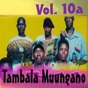 Tambala Muungano, Vol. 10a Songs
