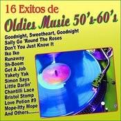 16 Exitos De Oldies Music 50's 60's Songs