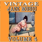 Vintage Jazz Music, Vol. 4 (Special Edition) Songs