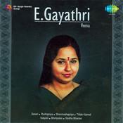 E Gayathri (veena) Songs