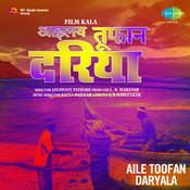 Aile Toofan Daryala Songs