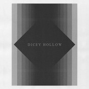 Dicey Hollow Songs