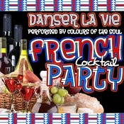 Danser La Vie: French Cocktail Party Songs