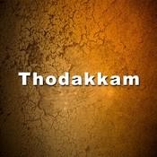 Thodakkam Songs