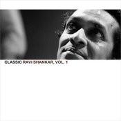 Classic Ravi Shankar, Vol. 1 Songs