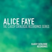 Alice Faye - The Classy Catalogue Recordings Series Songs