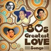 80s Greatest Love Songs Songs