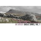 An Airigh: Gaelic Songs, Vol. 1 Songs