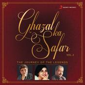 Ghazal Ka Safar, Vol. 2 Songs
