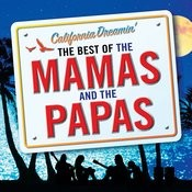 California Dreamin': The Best Of The Mamas & The Papas Songs