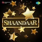 Shaandaar Part 1 Songs