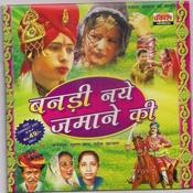 Banadi Naye Jamane Ki Songs