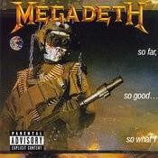 So Far, So Good...So What! (2004 Remaster) Songs
