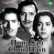 Hum Sab Chor Hain Songs