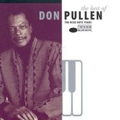 The Best Of Don Pullen: The Blue Note Years Songs