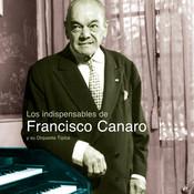 Los Indispensables De Canaro Songs