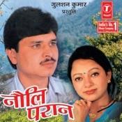 Nouli Paraan-Karina Bhouji (Kumauni) Songs