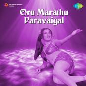 Oru Marathu Paravaigal Songs