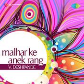 Malhar Ke Anek Rang - V Deshpande Songs