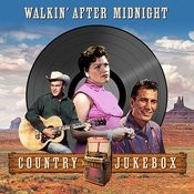 Walking After Midnight (Country Jukebox) Songs