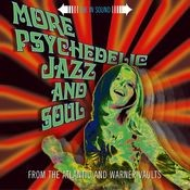 MORE PSYCHEDELIC JAZZ & SOUL Songs