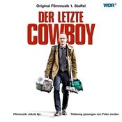 Der Letzte Cowboy (Music From The Original Tv Series) Songs