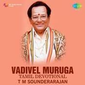 T M Sounderarajan Vadivel Muruga Tml Dev Songs