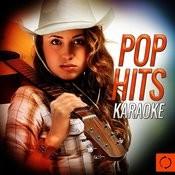 Pop Hits Karaoke Songs