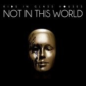 Not In This World Songs