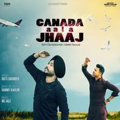 Canada Aala Jhaaj Song
