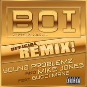 Boi! (feat. Gucci Mane) Songs