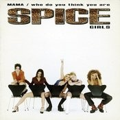 Mama / Who Do You Think You Are Songs