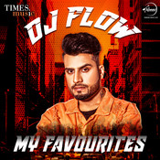 Dj Flow - My Favourites Songs