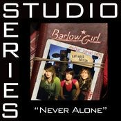 Never Alone [Studio Series Performance Track] Songs