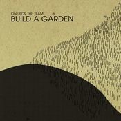 Build A Garden Songs