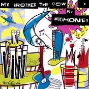 My Brother The Cow Songs