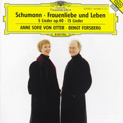 Schumann: Frauenliebe und -Leben, Op.42; 5 Lieder, Op. 40; Ausgewählte Lieder Songs