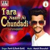 Tara Naam Ni Chundadi Manish Bhanushali Full Mp3 Song