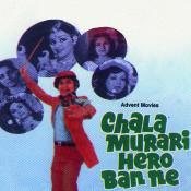 Chala Murari Hero Ban Ne Songs