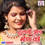 Gulabi Odh Meena Ki Song