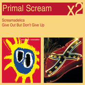 Screamadelica / Give Out But Don't Give Up Songs
