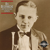 Bix Beiderbecke And The Chicago Cornets Songs