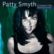 Patty Smyth's Greatest Hits Featuring Scandal Songs