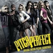 Pitch Perfect Soundtrack Songs