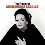 The Essential Montserrat Caballé Songs